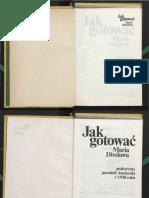 Maria Disslowa - Jak Gotować. Praktyczny Poradnik Kucharski z 1930 Roku