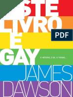 Este Livro e Gay - James Dawson.pdf