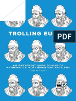 Trolling Euclid - An Irreverent Guide to Nine of Mathematics Most Important Problems (2016)