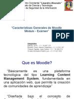 """Características Generales de """"Moodle"""" / Módulo de Exámen."""