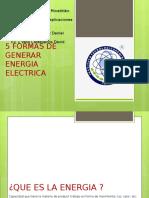 5 Formas de Producir Energía Eléctrica