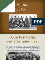 Las Primeras Guerrillas