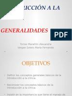 Generalidades Introducción a La Clínica