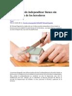 Albacea Puede Independizar Bienes Sin Intervención de Los Herederos