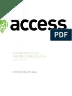 Forgotten Pillar the Telco Remedy Plan