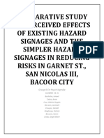 Comparative Study on Perceived Effects of Existing Hazard Signages and the Simpler Hazard Signages in Reducing Risks in Garnet St