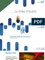 Catalyst 6500 Architecture