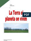 La Terra El Planeta on Vivim