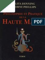 Denning Melita - Philipps Osborne - Philosophie et pratique de la haute magie.pdf