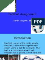 Football Asignment Sarah J