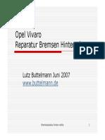 Opel Vivaro Bremsen Hinterachse