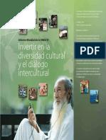 Investing in Cultural Diversity and Intercultural Dialogue, publicado en 2009 por la Organización de las Naciones Unidas par la Educación, la Ciencia y la Cultura