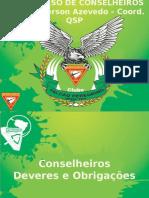Aula - Deveres do Conselheiro - Curso de Capitães e Conselheiros 2016.pptx