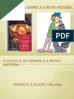 O queijo e os vermes e a Micro-história.pptx