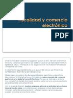 Fiscalidad y Comercio Electronico