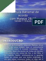 8 Batismo Em Nome Do Pai, Filho e Espírito Santo