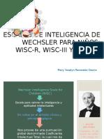 ESCALAS WECHSLER PARA NIÑOS - WISC R, WISC III Y WISC IV.ppt