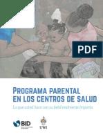 Programa Parental en Los Centros de Salud Lo Que Usted Hace Con Su Bebe Realmente Importa Manual de Implementacion