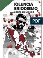 Violencia y Periodismo Regional en México - Celia Del Palacio Montiel (Coord.)