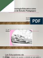 La Tecnología Educativa Como Campo de Estudio Pedagógico