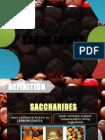SACCHARIDES