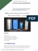 [Luthería] Eléctronica para guitarras, Capacitores - Taringa!.pdf