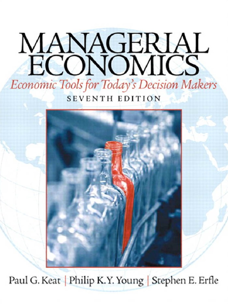 managerial economic Managerial economics: a problem solving approach [luke m froeb, brian t mccann, michael r ward, mike shor] on amazoncom free shipping on qualifying offers.