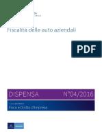 Fiscalita delle auto aziendali - Dispensa n. 04 2016.pdf