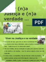 Viver (n)a Justiça e (n)a Verdade
