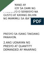 Ang Demand Ay Tumutukoy Sa Dami Ng Produkto o Serbisyo Na Gusto at Kayang Bilhin Ng Mamimili Sa Iba