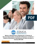 Master en Administración y Programación en Sistemas de Recursos Empresariales y de Gestión de Relaciones con Clientes + Titulación Universitaria en Administración del Gestor de Datos en Sistemas ERP-CRM