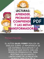 LECTURA APRENDER, PROBARSE, COMPRENDER Y LAS METAS TRANSFORMADORAS