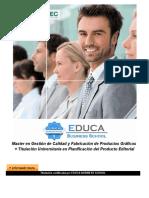 Master en Gestión de Calidad y Fabricación de Productos Gráficos + Titulación Universitaria en Planificación del Producto Editorial