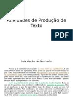 Atividades de Produção de Texto 1 e 2