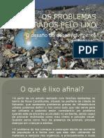 Os Problemas Gerados Pelo Lixo