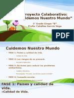 Presentación del Proyecto Colaborativo Cuidemos Nuestro Mundo