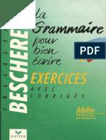 (Bescherelle) -Bescherelle. La Grammaire Pour Bien Écrire. Exercices Avec Les Corrigés-Hatier (1987)