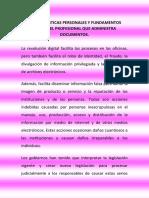 Características Personales y Fundamentos Éticos Del Profesional Que Administra Documentos2