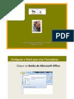 CONSTRUÇÃO DE FORMULÁRIOS EM WORD 2007