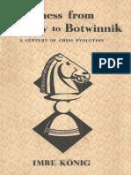 Morphy to Botwinnik
