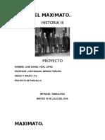 EL MAXIMATO José Daniel Vidal López 3°D