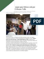 11.09.16 Lo mejor para México está por venir- Rafael Moreno Valle