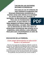 La Educacion en Las Distintas Situaciones Economicas