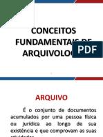 Arquivologia Novo Aula 01 Conceito Fundamentais de Arquivologia