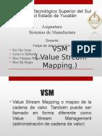 E6. VSM-Value-Stream-Mapping Equipo 6 Oscar Misael Gustavo Wimer