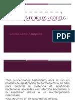 Antígenos Febriles - RODELG