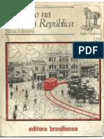 MOREIRA, Sílvia. São Paulo Na Primeira República (Coleção Tudo é História Nº 125)