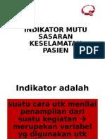 312476105-Indikator-Mutu-Sasaran-Keselamatan-Pasien.ppt