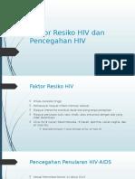 Faktor Resiko HIV Dan Pencegahan HIV