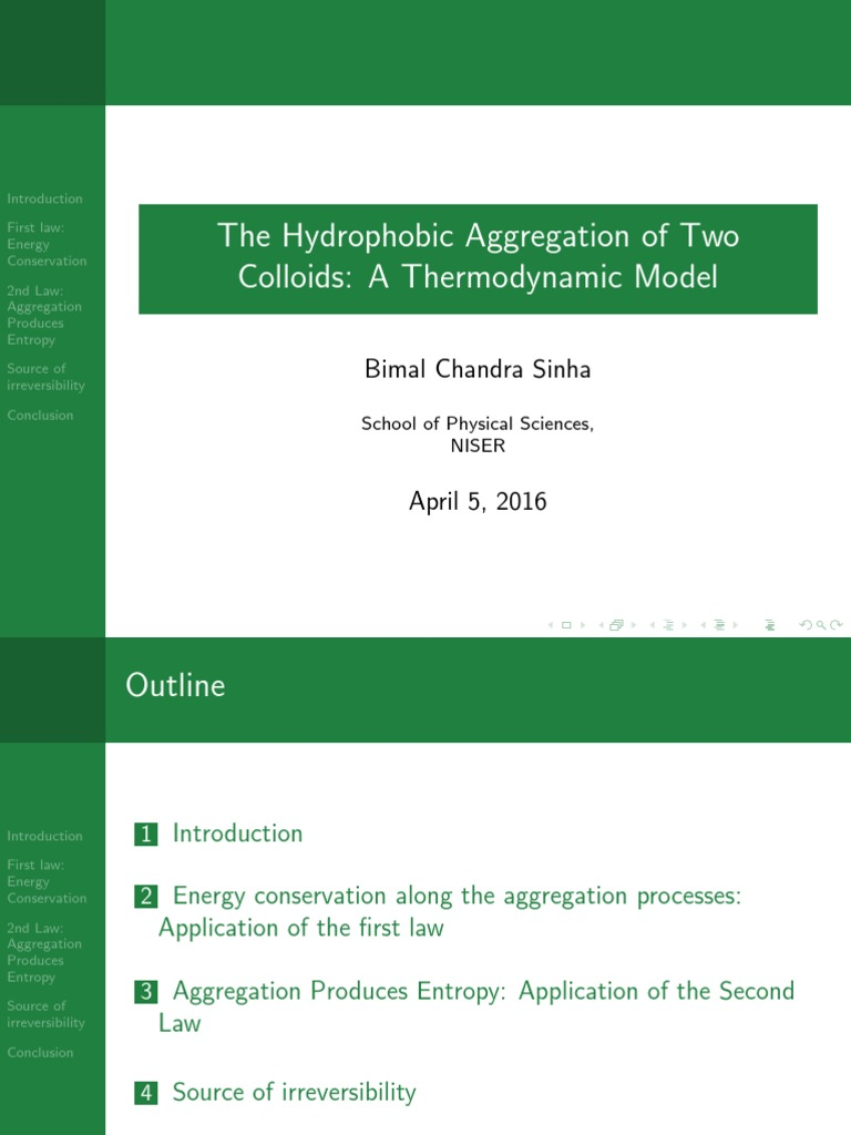 The hydrophobic aggregation of colloidal solutions- A